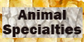 click here for  Animal Specialties