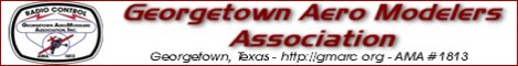 click here for the Georgetown Aero Modelers Association